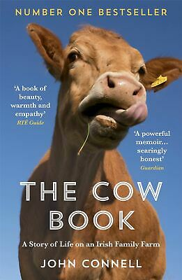£7.79 • Buy The Cow Book: A Story Of Life On An Irish Family Farm By John Connell