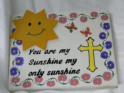 Hand Painted Rectangle Wall Plaque You Are My Sunshine My Only Sunshine • 7.49£