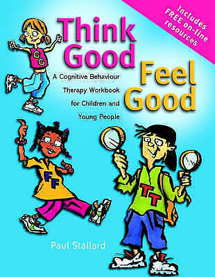 Think Good - Feel Good - A Cognitive Behaviour Therapy Workbook For Children... • 25£