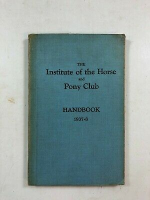 £52.50 • Buy The Institute Of The Horse And Pony Club - Handbook 1937-38 - Hardback Book
