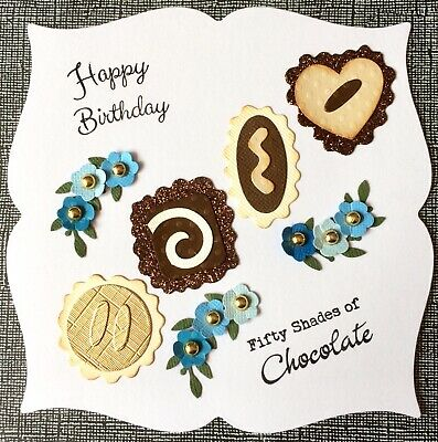 Handmade By Susie Luxury Chocolates Flowers Chocolate Quote Birthday Card Topper • 1.99£