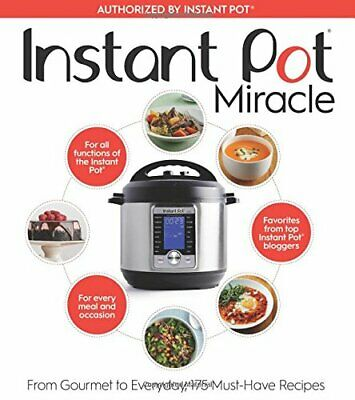 $12.75 • Buy INSTANT POT MIRACLE: FROM GOURMET TO EVERYDAY, 175 By Editors At Houghton VG