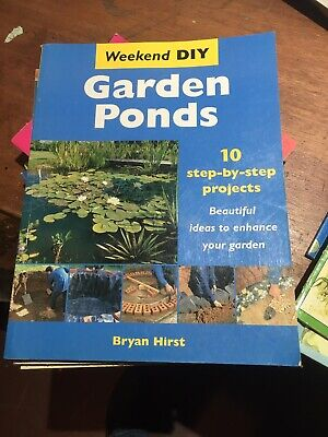 AU8 • Buy D.I.Y Book - GARDEN PONDS - 10 Step By Step Pond Projects By Bryan Hirst