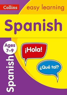 £4.24 • Buy Spanish Ages 7-9 (Collins Easy Learning KS2) By Collins Easy Learning