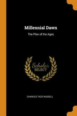 $23.51 • Buy Millennial Dawn: The Plan Of The Ages