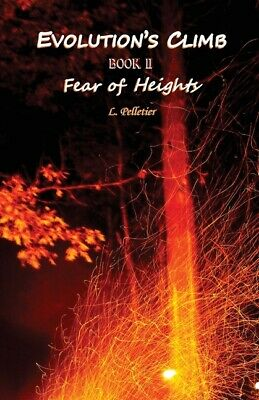 £16.04 • Buy Evolution's Climb Book Ii Fear Of Height's
