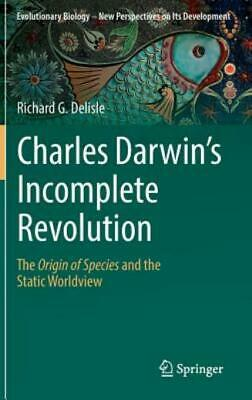 £133.82 • Buy Charles Darwin's Incomplete Revolution: The Origin Of Species And The Stati...