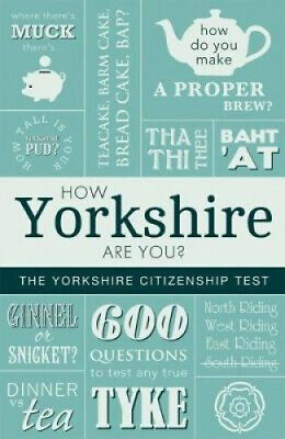 $ CDN12.12 • Buy How Yorkshire Are You?: The Yorkshire Citizenship Test By Adrian Braddy.