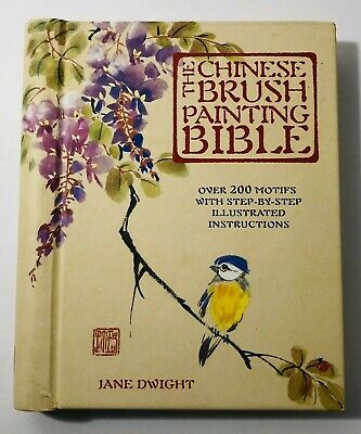 £13.14 • Buy The Chinese Brush Painting Bible Over 200 Motifs With Step-by-Step Illustrated