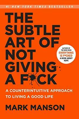 AU45.51 • Buy The Subtle Art Of Not Giving A Fck A Counterintuitive Approach To Living A Goo