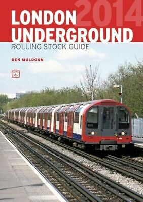 ABC London Underground Rolling Stock Guide MINT Muldoon Ben • 16.40£