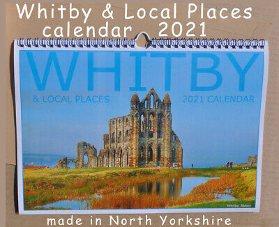 WHITBY & Local Places Calendar 2021 - Made In North Yorkshire • 8£