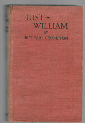 Just William By Richmal Crompton [1922] First Edition Hardback • 195£