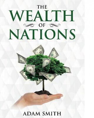 AU47.72 • Buy The Wealth Of Nations: Annotated By Adam Smith