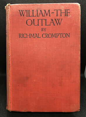 William - The Outlaw By Richmal Crompton, 1927 First Edition • 14£