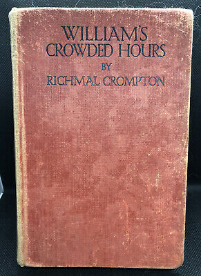 William's Crowded Hours By Richmal Crompton, 1932 First Cheap Edition • 9.99£