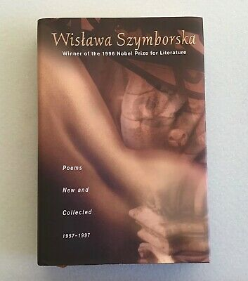 Wislawa Szymborska, POEMS NEW AND COLLECTED, First Edition, SIGNED • 282.33£