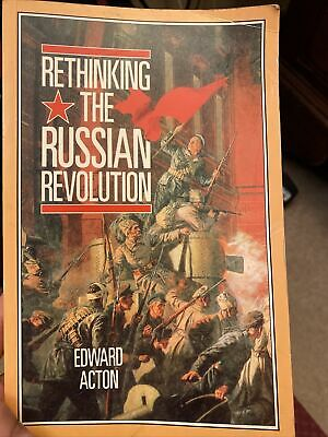 Rethinking The Russian Revolution By Edward Acton (Paperback, 1990) • 3£