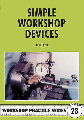 Simple Workshop Devices By Tubal Cain (Paperback, 1998) Engineering • 5£