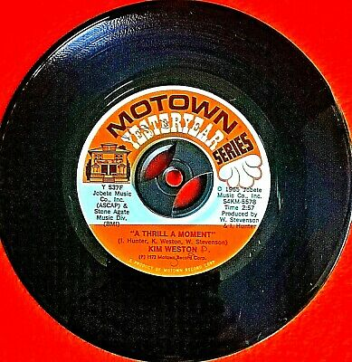 Northern Soul 45 Kim Weston Thrill A Moment/Take Me In Your Arms Rock Me EX • 25£