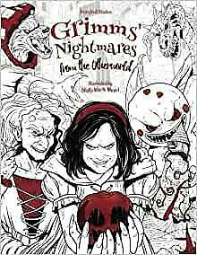 Grimms Nightmares Fairy Tale Gothic Adult Colouring Book Horror Halloween Creepy • 7.15£