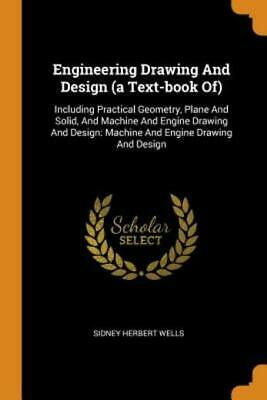 £14.91 • Buy Engineering Drawing And Design (A Text-Book Of): Including Practical Geomet...