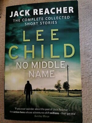 No Middle Name: The Complete Collected Jack Reacher Stories (Jack Reacher Short  • 2.10£