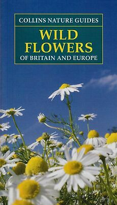 £5.80 • Buy Wild Flowers Of Britain And Europe (Collins Nature Guides)