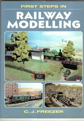 First Steps In Railway Modelling : C.J. Freezer • 3.99£