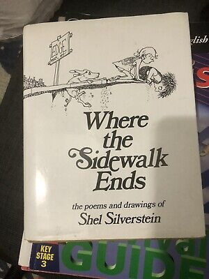 Where The Sidewalk Ends   The Poems & Drawings Of Shel Silverstein • 3.99£