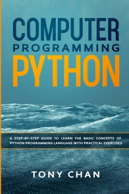 AU23.31 • Buy Computer Programming Python: A Step-by-step Guide To Learn The Basic Concepts