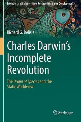 £102.83 • Buy Charles Darwin's Incomplete Revolution: The Origin Of Species And The Stati...