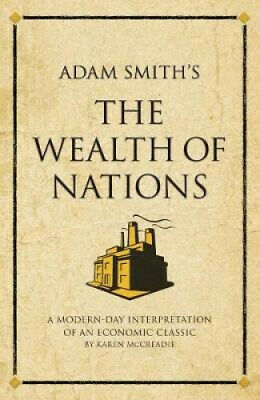 AU26.10 • Buy Adam Smith's The Wealth Of Nations: A Modern-day Interpretation Of An Economic