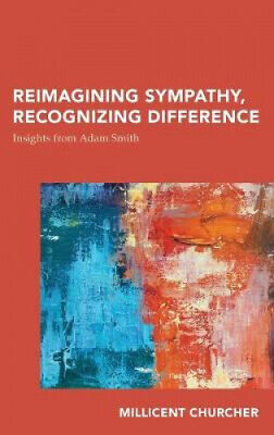 AU183 • Buy Reimagining Sympathy, Recognizing Difference: Insights From Adam Smith