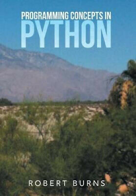 AU52.18 • Buy Programming Concepts In Python By Robert Burns