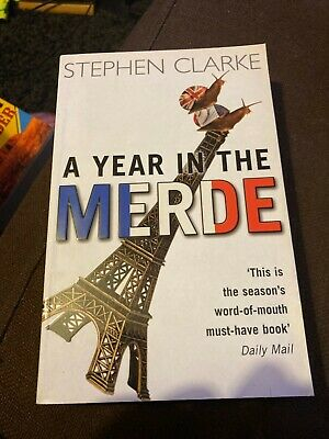 A Year In The Merde By Clarke, Stephen Paperback Book • 4.99£