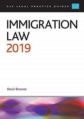 Immigration Law 2019 (CLP Legal Practice Guides) - Good Book Kevin Browne • 17.09£