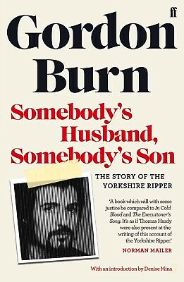 Somebody's Husband, Somebody's Son The Story Of The Yorkshire R... 9780571347278 • 8.08£