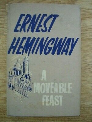 £10 • Buy Ernest Hemmingway,  A Moveable Feast. Reprint Society HB/DJ1965