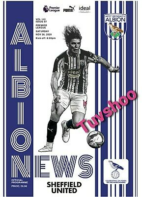West Brom Bromwich Albion V Sheffield United PROGRAMME 28/11/20! PRE-ORDER!!! • 6.89£