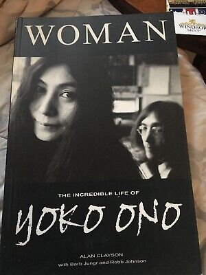 Yoko Ono —-the Incredible Life Of Yoko Ono Book - Woman • 3£