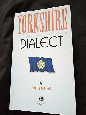 Yorkshire Dialect By Louise Maskill • 1£