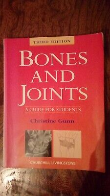 Bones And Joints: A Guide For Students By Christine Gunn  • 12£