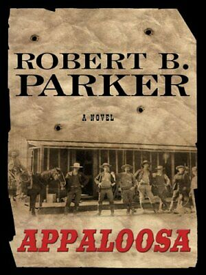 APPALOOSA By Robert B. Parker **Mint Condition** • 33.12£
