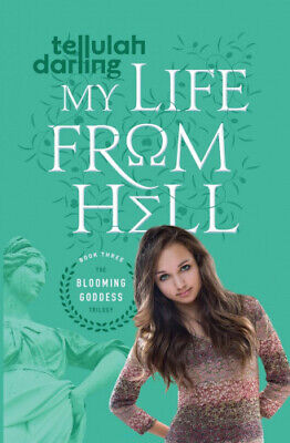 AU37.19 • Buy My Life From Hell (The Blooming Goddess Trilogy) By Darling, Tellulah