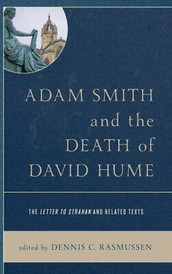 AU128 • Buy Adam Smith And The Death Of David Hume: The Letter To Strahan And Related Texts