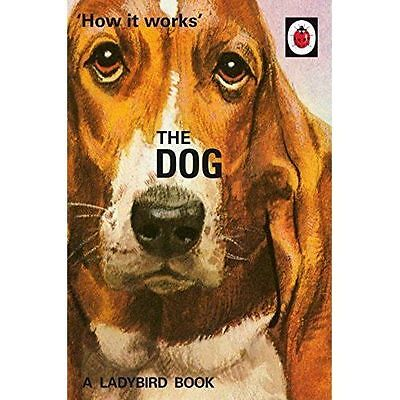 The Lady Bird Book 'How It Works' The Dog For Adults Hard Back Book Joke • 6.50£