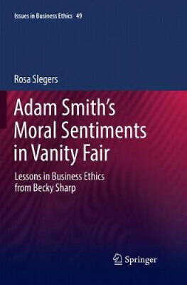 AU139 • Buy Adam Smith's Moral Sentiments In Vanity Fair: Lessons In Business Ethics From