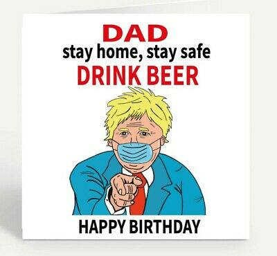 Funny Birthday Card Lockdown Card Boris Stay Home Dad Son Nephew • 2.95£