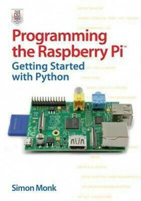 AU59.61 • Buy Programming The Raspberry Pi: Getting Started With Python By Monk, Simon